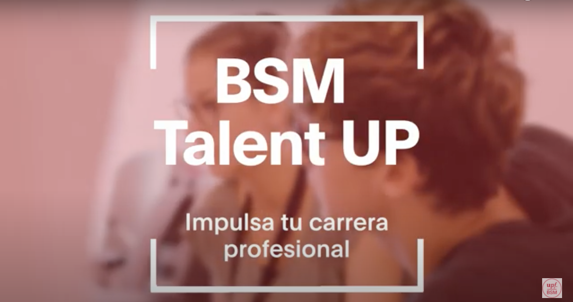 https://cms.bsm.upf.edu/sites/default/files/2021-04/Talent-up_Student_0.png
